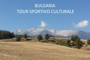 BULGARIA TOUR SPORTIVO CULTURALE
